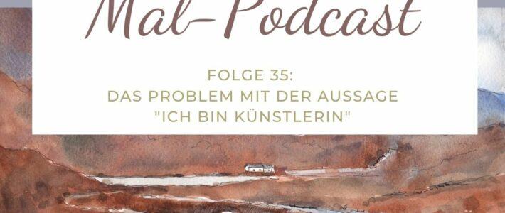"""Neue Podcastfolge zum Thema """"Ich bin Künstlerin"""""""