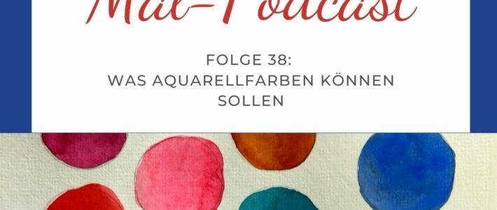 Neue Podcastfolge zu den Eigenschaften von Aquarellfarben